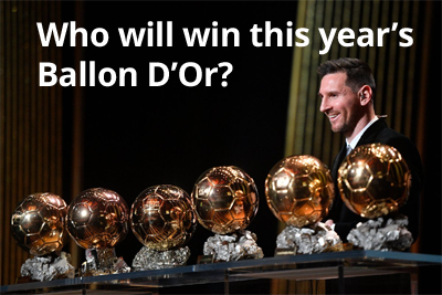 Who will win this year's Ballon D'Or?